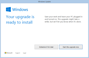 Windows 10 Upgrade is ready to install