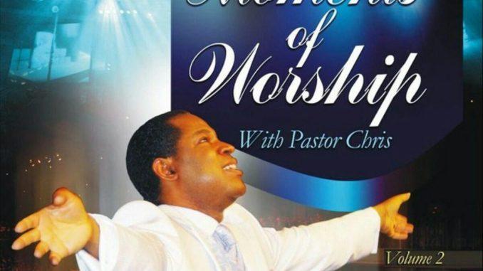 Pastor Chris - Moments of Worship