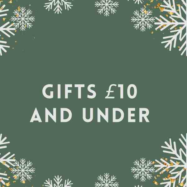 Gifts £10 and under