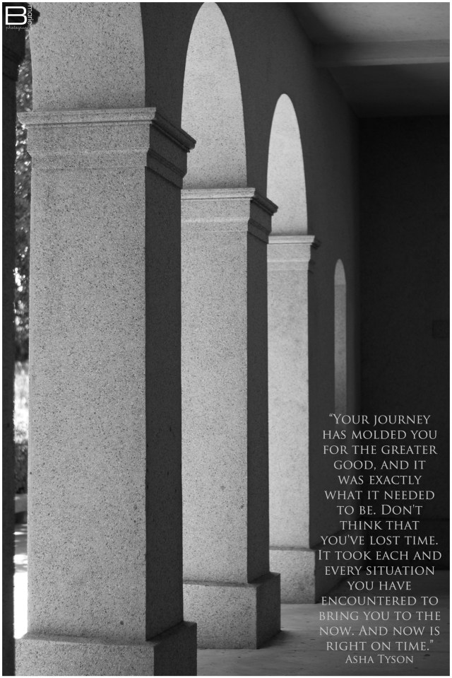 Nacogdoches photographer black and white image of archways with quote about the journey and timing by Asha Tyson
