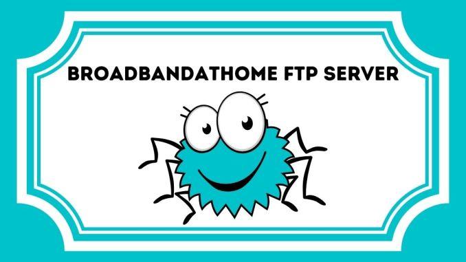 Broadbandathome FTP Server