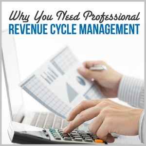 Why-You-Need-A-Professional-Firm-For-Your-Revenue-Cycle-Management-RMR-300x300