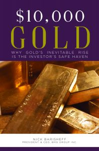 What Will Drive $10000 Gold  | Nick Barisheff