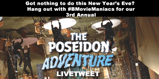 #BMovieManiacs Special Event: The Poseidon Adventure