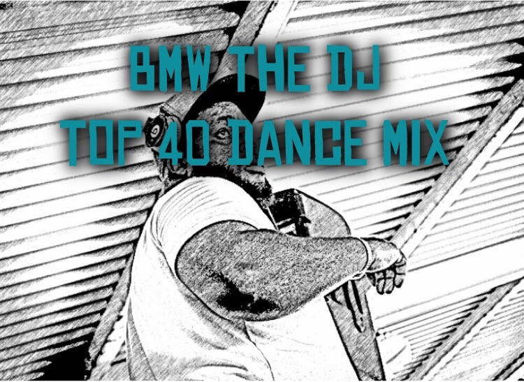 bmw the dj top 40 dance mix