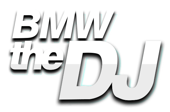 BMW THE DJ