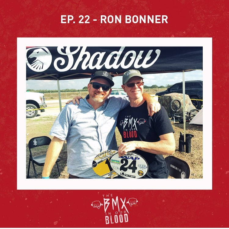The BMX In The Blood Podcast Ronnie Bonner