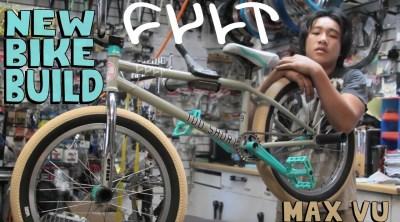Max Vu Bike Build Cult BMX video