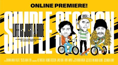 Simple Session Life Is Just A Ride Documentary BMX
