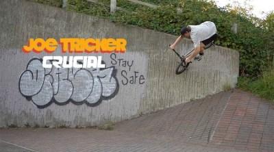 Crucial BMX Joe Tricker Welcome Video