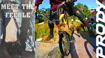 Prody Five Meet The Feeble BMX video