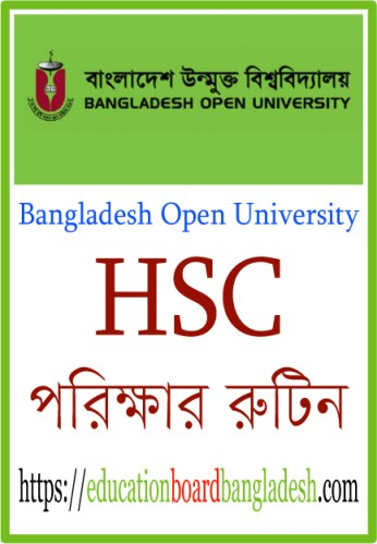 Bangladesh Open University HSC Routine
