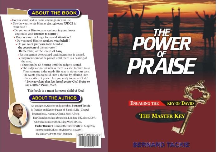 The Power of Praise: Engaging the Key of David - Evangelist Bernard Tackie