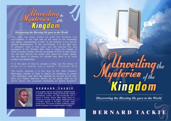 Unveiling the Mysteries of the Kingdom - Pastor Bernard Tackie