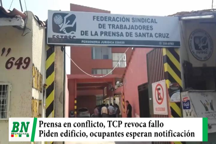 Prensa en conflicto, TCP revoca fallo de Amparo contra dirigencia de la Prensa y piden devolver edificio