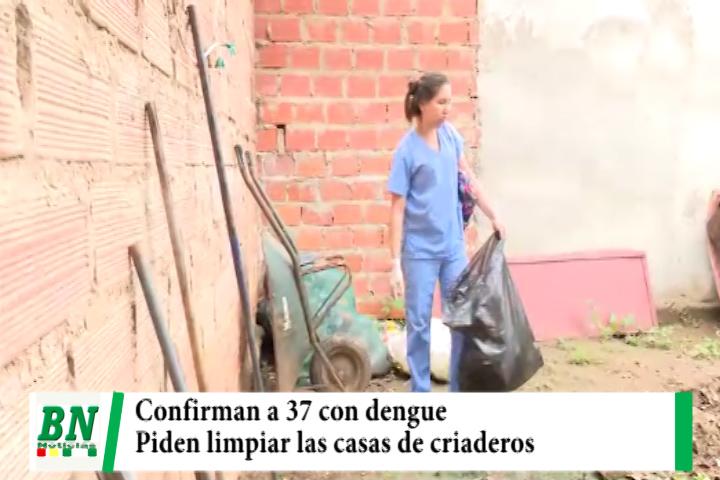 Alerta naranja por dengue, cnfirman 37 enfermos, alistan minga contra mosquito y destruyen criaderos