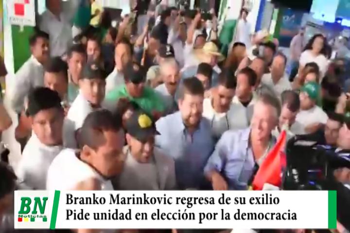 Ex lider Cívico Branko Marinkovic regresa al país de su exilio y pide unidad