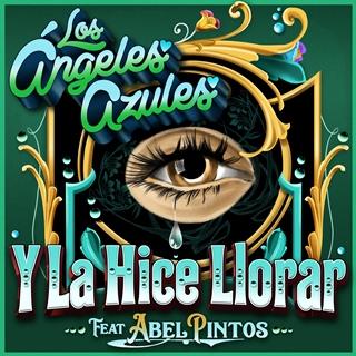 """Los Ángeles Azules y Abel Pintos calientan la pista de baile con el tema """"Y la hice llorar"""""""