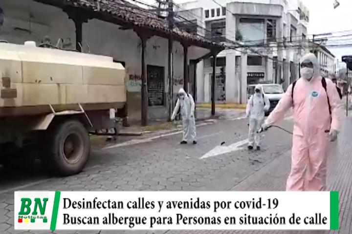 Alerta coronavirus, Desinfectan calles y avenidas y buscan albergue para personas en situación de calle