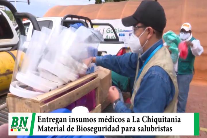 Entregan insumos médicos y material de Bioseguridad para trabajadores en salud de La Chiquitania