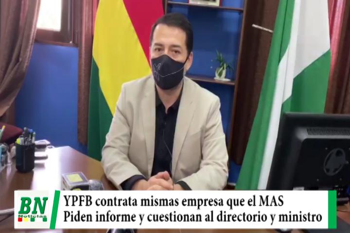 YPFB contrata mismas empresas que trabajaron con el MAS y piden informe, Moron cuestiona a directorio y ministro