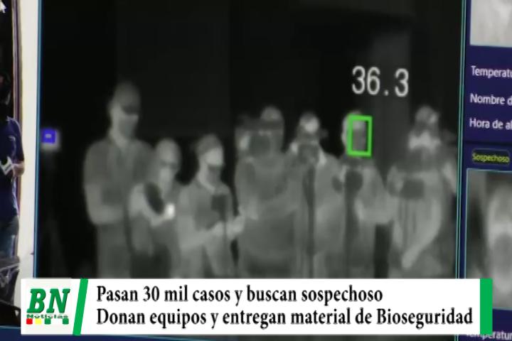 Alerta coronavirus, Pasan 30 mil casos, China dona equipo de detección por calor, entregan material y Gobernador de Oruro con covid-19