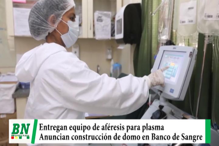 Entregan equipo aféresis que duplicará extracción de plasma y construirán domo en Banco de Sangre