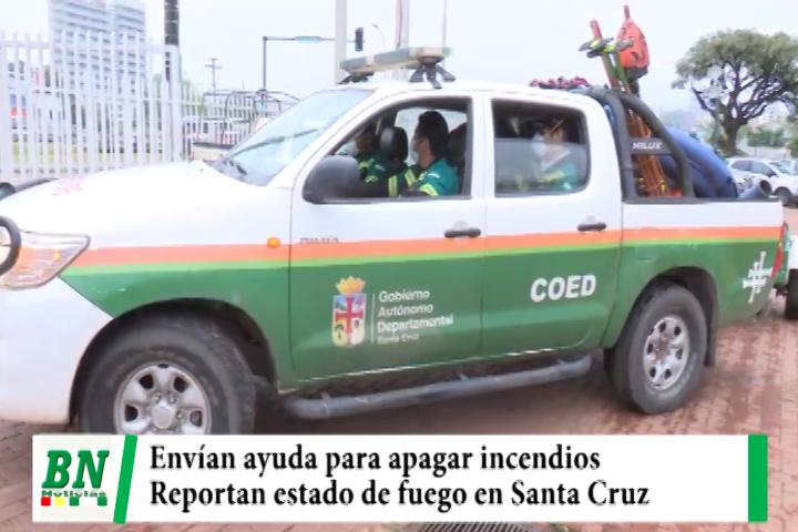 Gobernación envía ayuda para apagar incendios en Canal Tamengo y otros, informe muestra que fuego disminuye