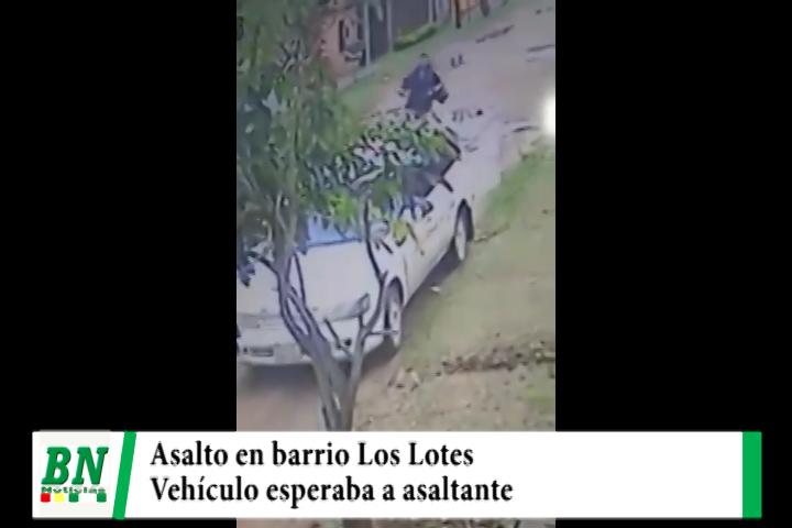 Asaltan a transeúnte en el Barrio Los Lotes y vehículo lo espera al ladrón cerca