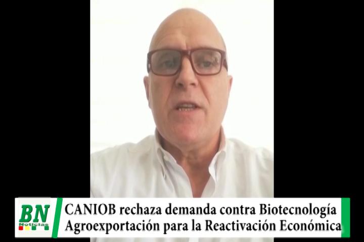 CANIOB rechaza demanda contra Biotecnología y producción permitirá reactivar la economía