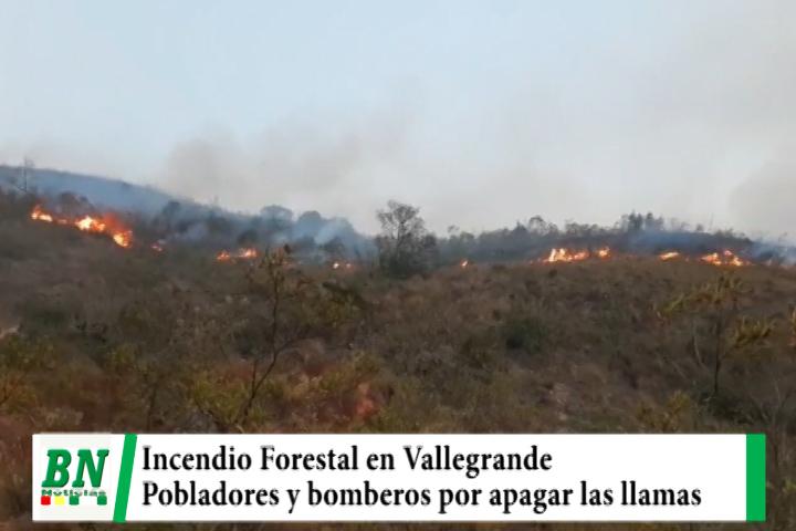 Incendio forestal en Vallegrande une a pobladores y bomberos para apagar las llamas