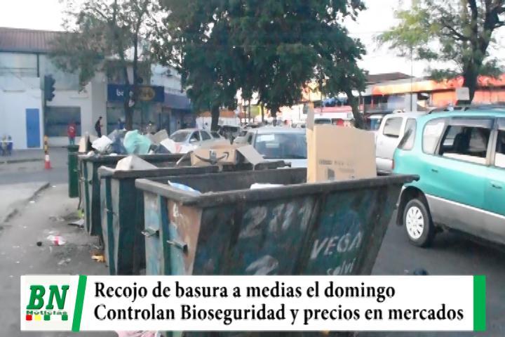 Recojo de basura este domingo será a medias y controlan bioseguridad y precios en mercados