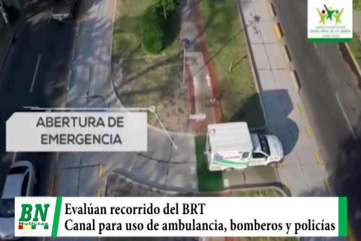 Evalúan recorrido del BRT y autorizan uso para ambulancias, bomberos y policías
