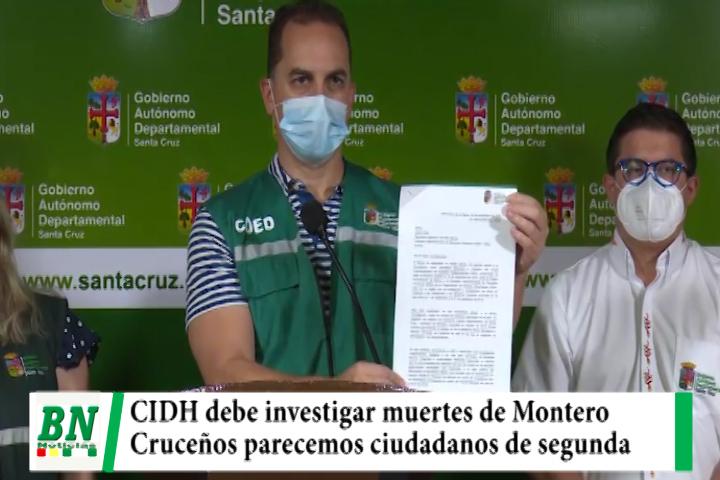 Gobernación pide a CIDH no dejar de investigar muertes de Montero, cruceños no somos ciudadanos de segunda