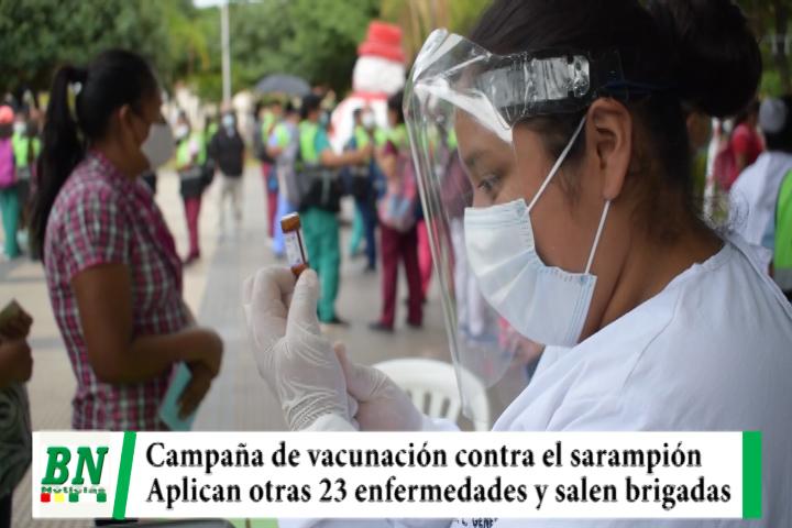Campaña de vacunación contra el sarampión se realiza con brigadas y contra otras 23 enfermedades