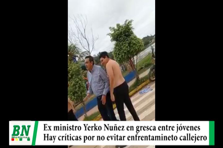 Ex ministro Yerko Nuñez es criticado por no evitar gresca entre jóvenes en El Beni