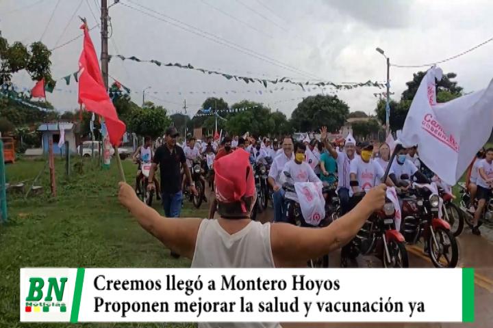 Creemos campaña 2021, Camacho y Quiroga llegaron a Montero Hoyos y prometen mejorar salud y vacunas