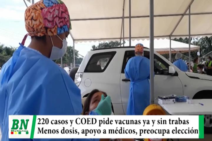 Alerta coronavirus, 220 casos y COED denuncia falta de dosis y trabas en registro, coordinan trabajo en día de elección y apoyan a médicos