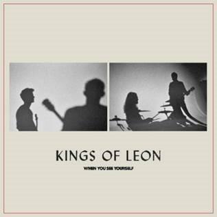 """Kings of Leon lanza su octavo álbum de estudio """"When You See Yourself"""""""