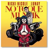 """Nicki Nicole & Lunay presentan su contagioso sencillo """"No Toque Mi Naik"""""""