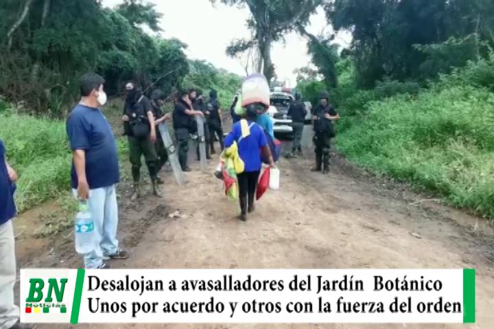 Desalojan a avasalladores del Jardín Botánico tras reunión y llegar a acuerdos, otro grupo fue retirado con la fuerza pública