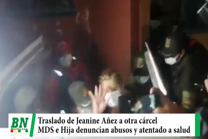 Añez trasladada a Cárcel de Miraflores en lugar de clínica y MDS y su hija denuncian abuso y atentado