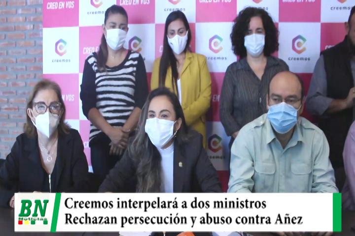 Creemos interpelará a dos ministros por detenciones y persecución, denuncian abuso contra Añez ante organismos internacionales