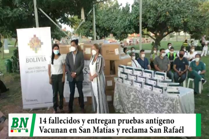 Alerta coronavirus, Fallecen 14 y entregan pruebas, piden adquirir vacunas mientras aplican en San Matías y reclama San Rafaél