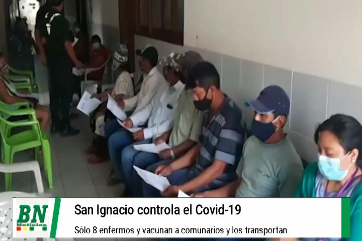 Comunarios de San Ignacio de Velasco son vacunados y casos covid 19 se mantienen bajos
