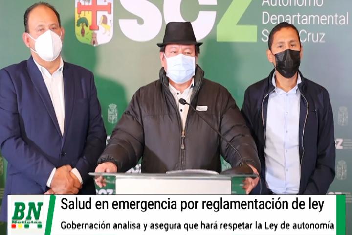 Médicos en emergencia por reglamento a ley y Gobernación defenderá autonomía, Creemos ve manejo político