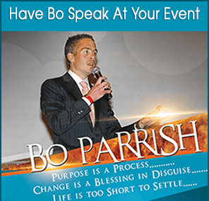 Bo Parrish, Motivational Speaker - Purpose is a Process
