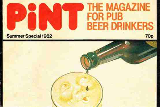 CAMRA Pint Magazine, 1982.