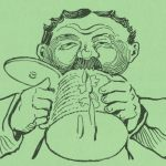 Detail from c.1900 postcard: moustachioed man chugging beer.