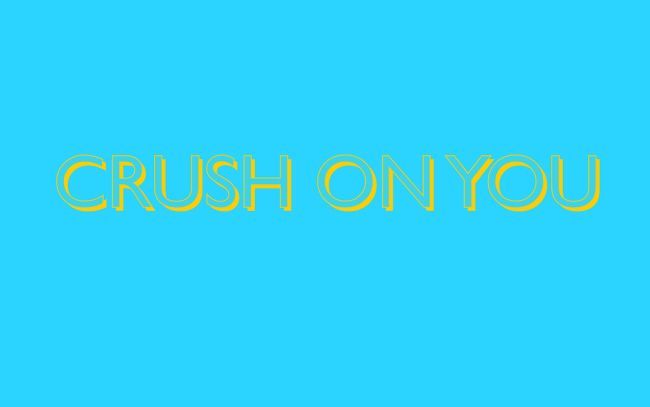 Text: CRUSH ON YOU.